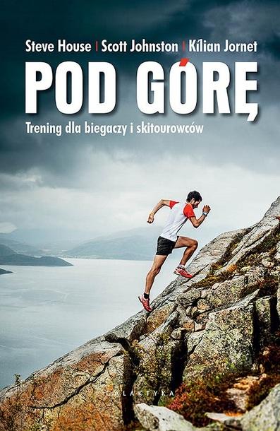Pod górę. Trening dla biegaczy i skitourowców (1)